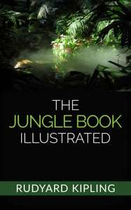 Rudyard Kipling - The Jungle Book - Illustrated Kindle Edition  - Free Download @ Amazon