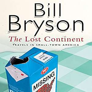Audible DOTD, Bill Bryson, Lost Continent (audio book) £1.99