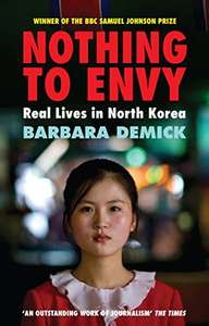 Kindle book: Nothing To Envy: Real Lives In North Korea - £1.39 @ Amazon