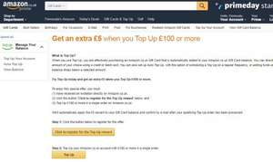 Limited offer: £5 extra when you top up amazon account with £100 (account specific)