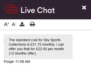 "Sky Sports Collection SD on Virgin Media £22.00pm (12 months = £264 total) Saving of £9.75pm (""deal"" through livechat)"