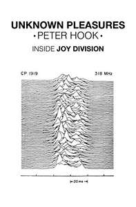 Unknown Pleasures: Inside Joy Division Kindle Edition by Peter Hook - 99p @ Amazon