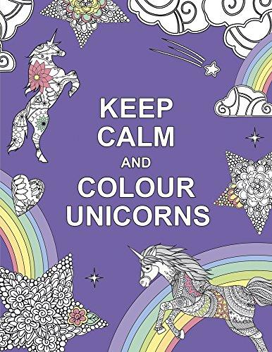 Keep calm and colour unicorns. £2 delivered for Amazon prime / £4.99 non prime