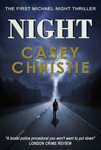 Interesting Thriller  - Casey Christie -  Night (Night Series Book 1) Kindle Edition - Free Download @ Amazon