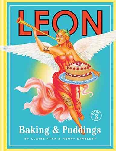 Leon - Baking & Puddings. Kindle Ed. Was £25.00 now 99p @ amazon