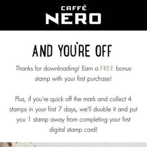 install the cafe nero app, and get your FREE coffee with  4 coffees instead of nine