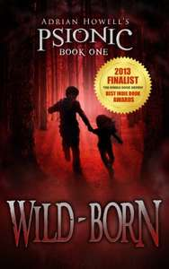 Wild-born (Psionic Pentalogy Book 1) Kindle Edition by Adrian Howell  (Author) Free Download @ Amazon