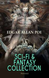 SCI-FI & FANTASY COLLECTION – Tales of Illusion & Supernatural (Illustrated): Ms. Found in a Bottle, The Facts in the Case of M. Valdemar, A Descent into ... Burial, The Oblong Box, The Spectacles… Kindle Edition  - Free Download @ Amazon