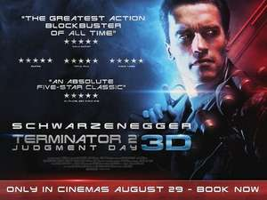 Terminator 2 in 3D £6.70 1 Day Only 29th August @ Empire Cinema