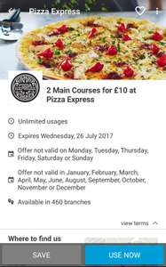 Pizza Express - 2 main courses for £10 via vouchercloud