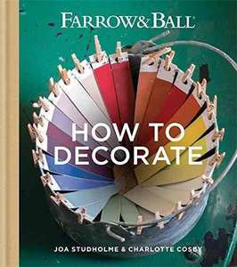 Farrow & Ball - How to Decorate. Kindle Ed. Was £30 now 99p @ amazon