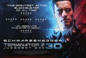 Terminator 2 in 3D £6.60/ £4.95 for Students, Teens and Seniors @ Odeon Bristol