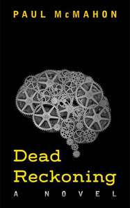 Brilliantly Funny Book  -  Paul McMahon   -   Dead Reckoning Kindle Edition  - Free Download @ Amazon