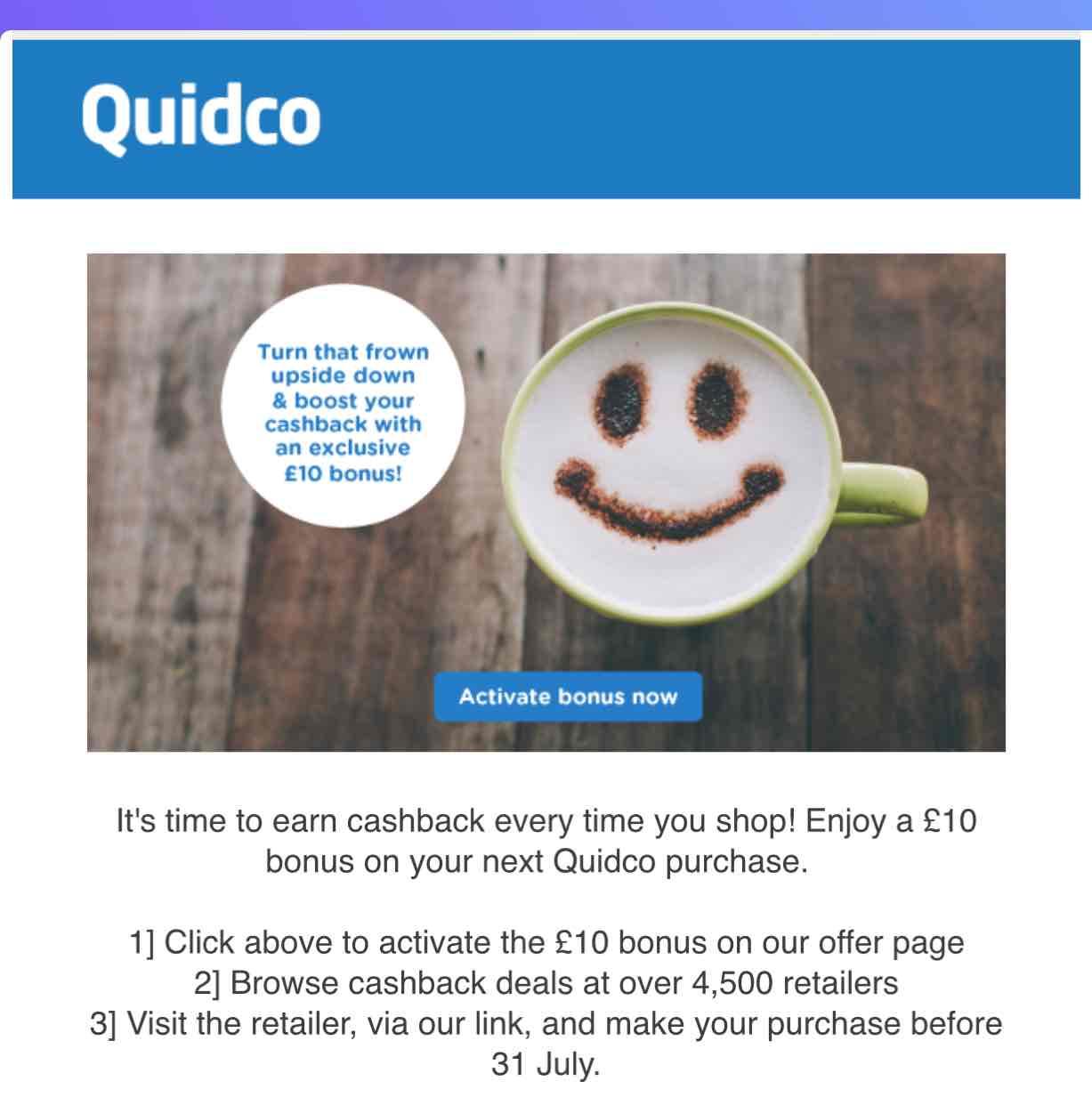 £10 bonus cash back @ Quidco - possibly account specific