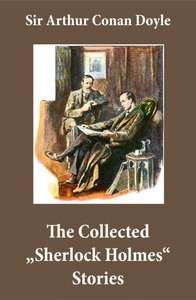 "An Intimate Study of Sherlock Holmes by Conan Doyle himself)   +   The Collected ""Sherlock Holmes"" Stories (4 novels and 44 short stories  Kindle Edition  - Free Download  @ Amazon"