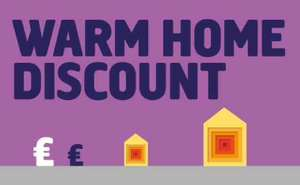 Warm Energy Discount Scheme is back for winter 2017/18 £140 for eligible customers