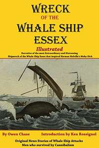 Wreck of the Whale Ship Essex. Free Kindle book. (Print edition £9.85)