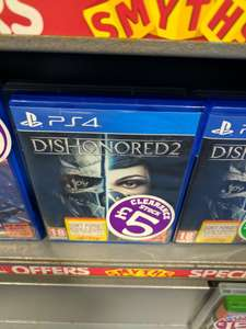 Dishonored 2 ONLY £5! at Smyths instore Newry, Northern Ireland