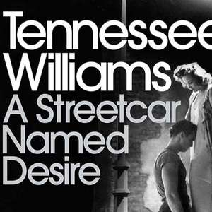 Tennessee Williams - A Streetcar Named Desire. Kindle Ed. Was £9.99 now 99p @ amazon