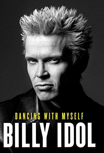Dancing with Myself - Billy Idol (Kindle Edition) 99p @ Amazon