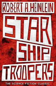 Classic sci-fi: Starship Troopers 99p on Kindle