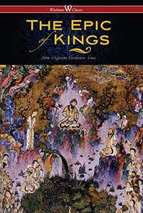 The Epic of Kings: The Shahnameh - Hero Tales of Ancient Persia Kindle Edition - Free Pre-order Download @ Amazon
