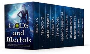 Free @ amazon Gods and Mortals: Eleven Novels Featuring Thor, Loki, Greek Gods, Native American Spirits, Vampires, Werewolves, & More
