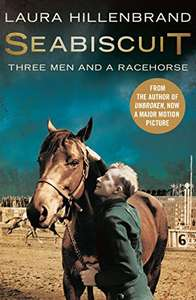 Seabiscuit: The True Story of Three Men and a Racehorse. Kindle Edition £0.99