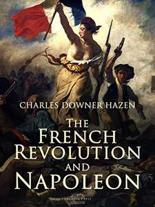 Free @ Amazon The French Revolution & Napoleon - Charles Downer ebook