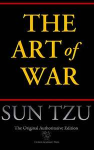 The Art of War (Chiron Academic Press - The Original Authoritative Edition)