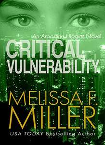 Critical Vulnerability by Melissa F. Miller - Free - Amazon Kindle