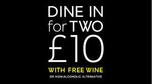 Dine in for £10 - Main, Side, Dessert and Wine - Instore Food Offer Back 8th -15th August