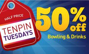 Tenpin Tuesday's half price bowling and drinks £3.66 adults / £2.93 kids