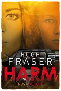 Great Thriller -  Hugh Fraser -  Harm Kindle Edition  - Free Download @  Amazon