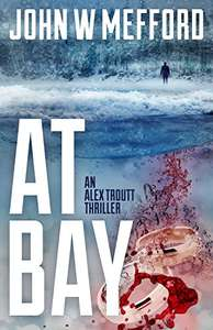 AT Bay  (Redemption Thriller Series)  by John W. Mefford