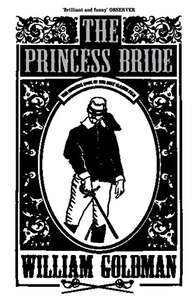 Amazon Kindle Deal of the Day - The Princess Bride by William Goldman 99p