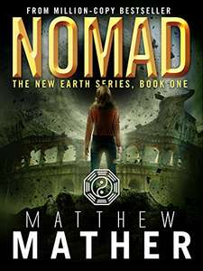 Nomad: A Thriller (The New Earth Series Book 1) Kindle Edition  by Matthew Mather