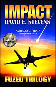 Impact (Fuzed Trilogy Book 1) Kindle Edition by David E Stevens  (Author)