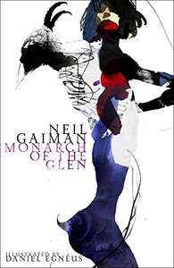 Neil Gaiman - The Monarch of the Glen (American Gods Novella) - Kindle Edition 99p @ Amazon.co.uk