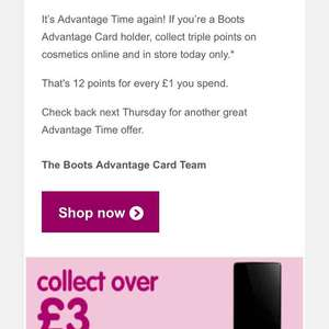 triple advantage points on cosmetics at Boots. Today only.instore and online