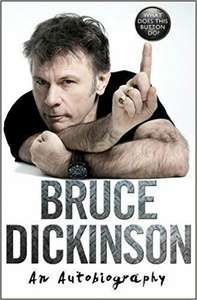Bruce Dickinson - What Does This Button Do? Biography Iron Maiden.  Half Price on Pre-order £9.99 at Amazon