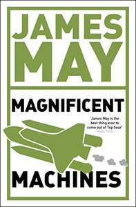 James May Magnificent Machines Kindle book plus others 99p each - Amazon