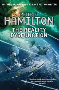 The Reality Dysfunction (Nights Dawn Book 1) by Peter F. Hamilton - Kindle edition 99p @ Amazon