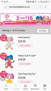 Lalaloopsy 2 for £16 or £19 each  build a bear