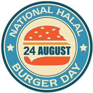 National Halal Burger Day 20% Off Single Burger TODAY ONLY