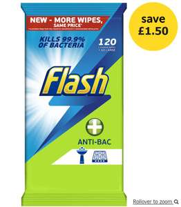 Flash Wipes Antibacterial 120pk £1.50 (down from £3) free Click and collect or instore at Wilko