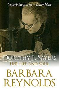 Dorothy L. Sayers: Her Life and Soul Kindle Edition, £0.99 @ Amazon