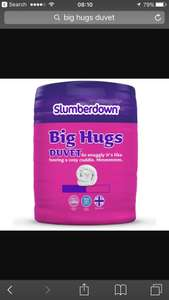 Slumberdown big hugs 10.5 duvet from £3 Tesco