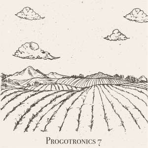 Free download (or name your price) Progotronics VII by Prog Sphere Promotions