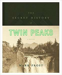 The Secret History of Twin Peaks £6.99 (Prime) £9.98 (Non Prime) @ Amazon